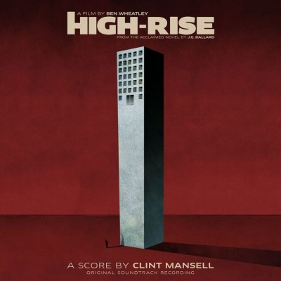 High Rise: Original Soundtrack Recording