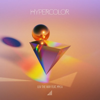 Luv The Way feat. Myca (Single)